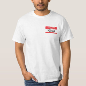 Hello My Name Is Ninja Name Tag T-Shirt