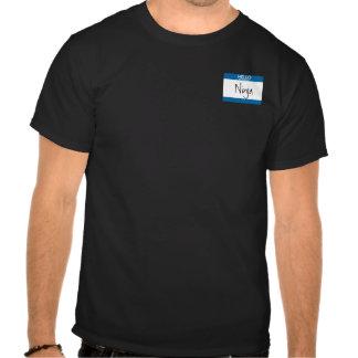 Hello My Name is Ninja Tee Shirts