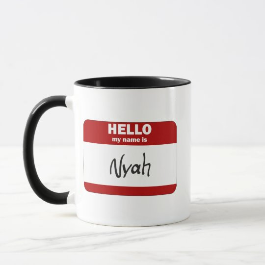 Hello My Name Is Nyah (Red) Mug