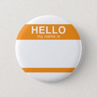 Hello My Name Is - Orange Pinback Button