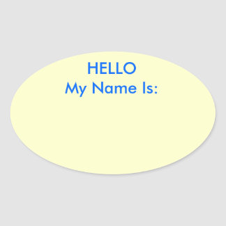 HELLO My Name Is: Oval Sticker