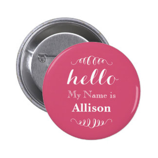 Hello My name is Personalized Any Custom Color Pinback Button