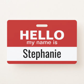 Hello my name is - personalized badge
