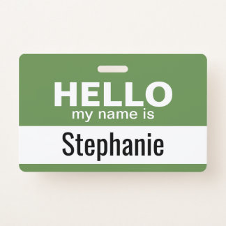Hello my name is - personalized - can change color badge