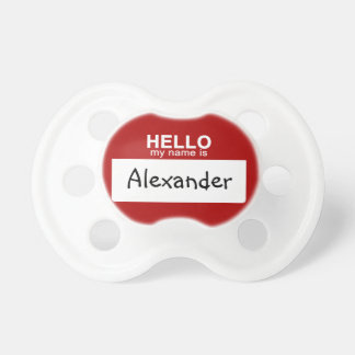 Hello My Name Is Personalized Pacifier
