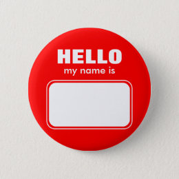 Hello My Name Is Pinback Button