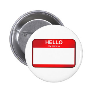 Hello My Name Is... Pinback Button