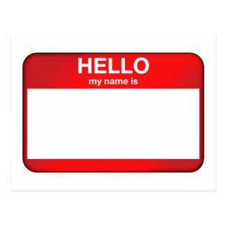 Hello My Name Is... Post Card