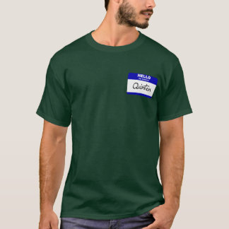 Hello My Name Is Quinten (Blue) T-Shirt