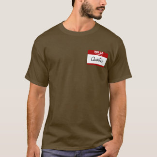 Hello My Name Is Quinten (Red) T-Shirt