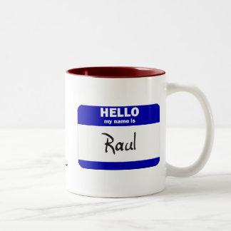 Hello My Name Is Raul (Blue) Two-Tone Coffee Mug