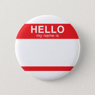 Hello My Name Is - Red Pinback Button