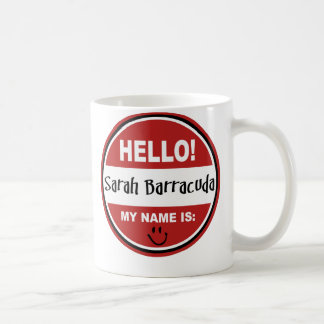 Hello My Name is Sarah Barracuda Palin Mug