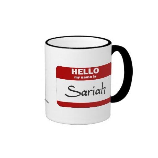 Hello My Name Is Sariah (Red) Coffee Mug