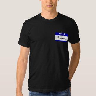 Hello My Name Is Seamus (Blue) Tshirt