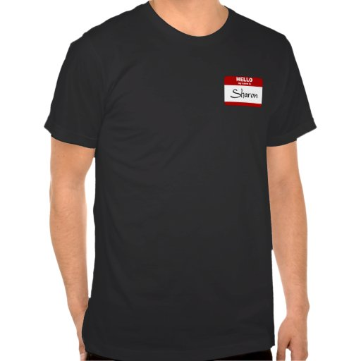 Hello My Name Is Sharon (Red) Tee Shirts