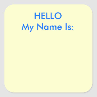 HELLO My Name Is: Square Sticker