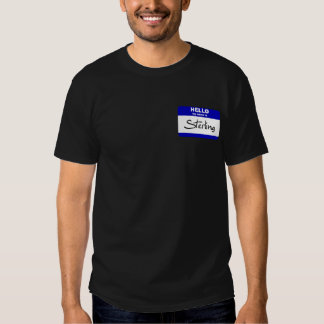 Hello My Name Is Sterling (Blue) T Shirt