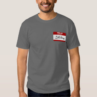 Hello My Name Is Sterling (Red) T-shirt