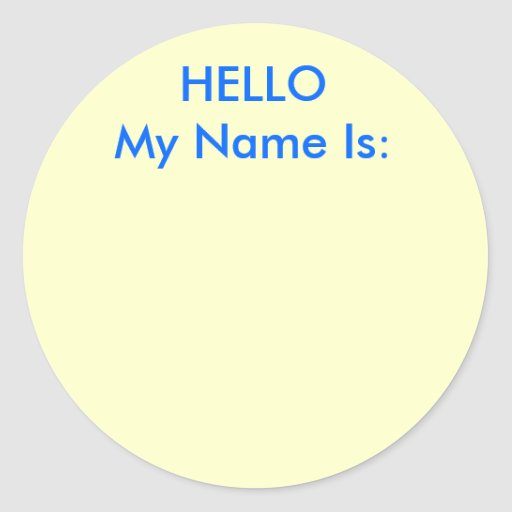 HELLO My Name Is: Sticker