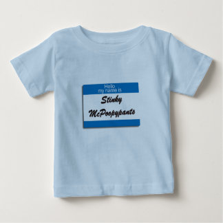 Hello My Name Is Stinky McPoopypants Baby T-Shirt