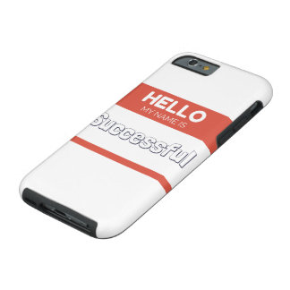 Hello my name is successful red tough iPhone 6 case