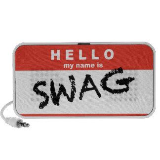 Hello My Name is SWAG speakers