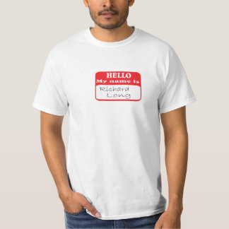 Hello my name is.... T-Shirt