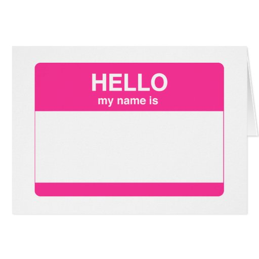 Hello, My Name is Tag Card