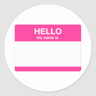 Hello, My Name is Tag Classic Round Sticker
