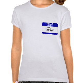 Hello My Name Is Taniya (Blue) Tee Shirts