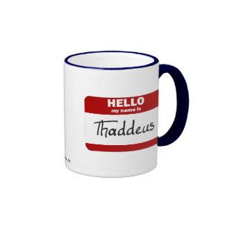 Hello My Name Is Thaddeus (Red) Ringer Coffee Mug