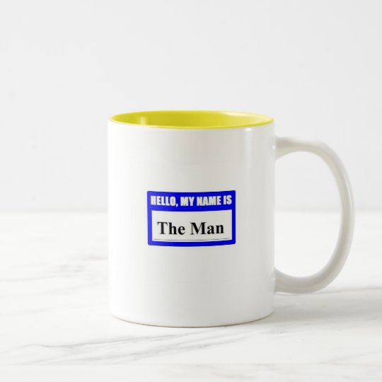 Hello My Name Is The Man Two-Tone Coffee Mug