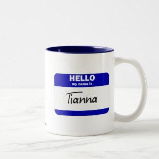 Hello My Name Is Tianna (Blue) Two-Tone Coffee Mug