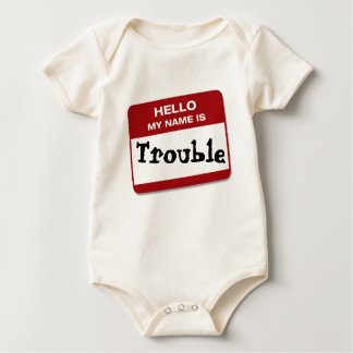 HELLO MY NAME IS...Trouble Bodysuit