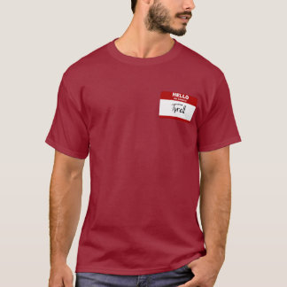 Hello My Name Is Tyrell (Red) T-Shirt