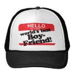 Hello My Name Is World's Best Boyfriend Trucker Hat