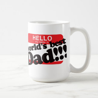 Hello My Name Is World's Best Dad Coffee Mugs