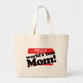 Hello My Name Is World's Best Mom Bag
