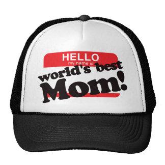 Hello My Name Is World's Best Mom Trucker Hat