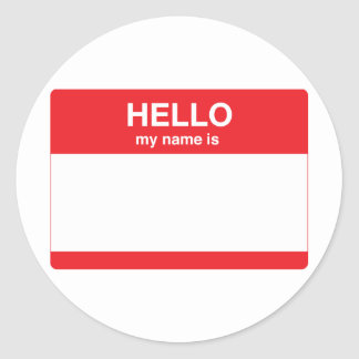 Hello, my name is (your text) classic round sticker