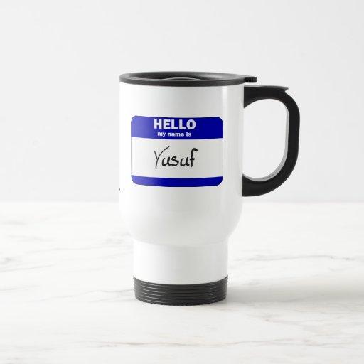 Hello My Name Is Yusuf (Blue) Coffee Mugs