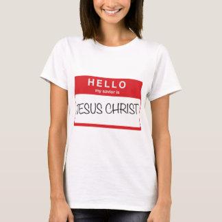 Hello My Savior is Jesus Christ T-Shirt