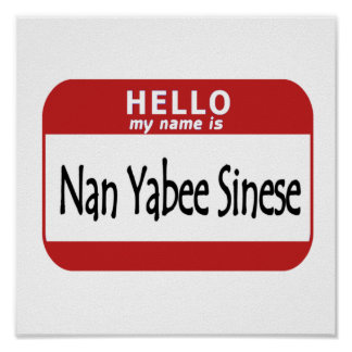 Hello Name is Nan Yabee Sinese Poster