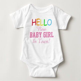 Hello New Baby Girl In Town Baby Shirt