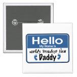 Hello New Daddy  Button