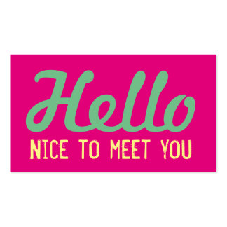 """HELLO Nice to meet you"" Hot Pink Grunge Font Business Card"