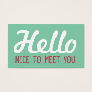 """HELLO Nice to meet you"" Turquoise Grunge Font Business Card"