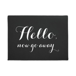 Hello, now go away - Doormat