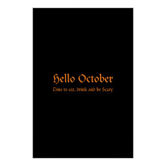 Hello October - Time to eat, drink and be Scary Poster